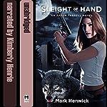 Sleight of Hand: Bite Back, Book 1 | Mark Henwick