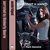 Sleight of Hand: Bite Back, Book 1 | [Mark Henwick]