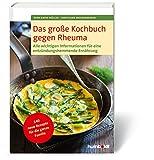 Das gro�e Kochbuch gegen Rheuma