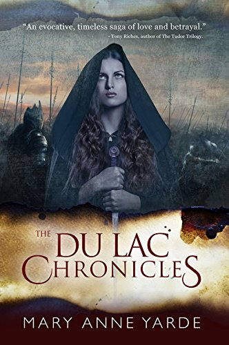 Mary Yarde - The Du Lac Chronicles: Book 1