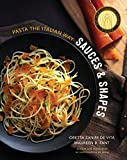 Sauces & Shapes: Pasta the Italian Way
