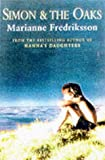 Marianne Fredriksson Simon And The Oaks