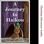A Journey to Haikou: Herbert the Missionary Mouse's First Journey | Walter Jeramiah, Christian Adventure