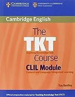The TKT Course CLIL Module