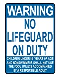ComplianceSigns Aluminum No Lifeguard Sign, 10 x 7 in. with English Text, White
