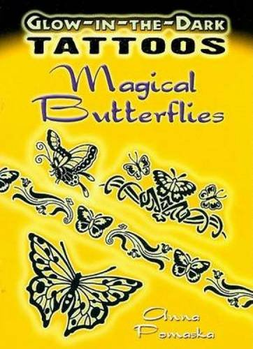 Glow-In-The-Dark Tattoos: Magical Butterflies (Dover Tattoos)