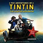 The Adventures of Tintin: The Chapter Book | Stephanie Peters