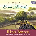 Evan Blessed (       UNABRIDGED) by Rhys Bowen Narrated by John Lee