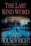 The Last Kind Word: A McKenzie Novel (McKenzie Novels)