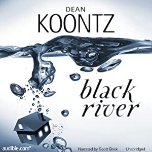 Black River | [Dean Koontz]