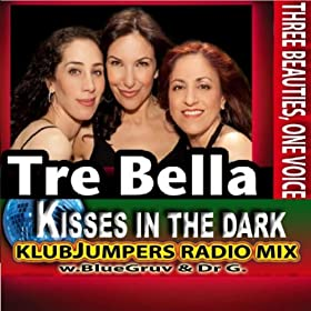 Kisses In the Dark - Klubjumper's Radio Mix - Single