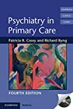img - for Psychiatry in Primary Care (Cambridge Clinical Guides) book / textbook / text book