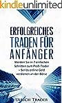 Trading: Erfolgreiches Traden für Anf...