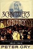 Schnitzler's Century: The Making of Middle-Class Culture, 1815-1914