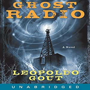Ghost Radio   [Leopoldo Gout]