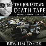 The Jonestown Death Tape (FBI No. Q 042) (November 18, 1978) | Jim Jones