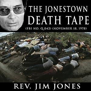 The Jonestown Death Tape (FBI No. Q 042) (November 18, 1978) Speech