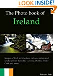 The Photo Book of Ireland. Images of...