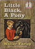 Little Black, A Pony (0394800214) by Farley, Walter