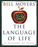 The Language of Life (0385484100) by Bill Moyers