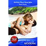Ruthless Boss, Hired Wife (Mills & Boon Modern)by Kate Hewitt