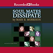 Soulmates Dissipate | [Mary Morrison]