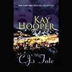 C.J.'s Fate | Kay Hooper
