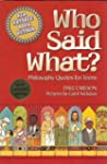 Who Said What?: Philosophy Quotes for...