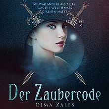 Der Zaubercode: Der Zaubercode, Teil 1 (       ungekürzt) von Dima Zales, Anna Zaires Gesprochen von: Lidia Buonfino