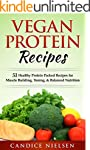 Vegan: PROTEIN RECIPES: 51 Healthy Pr...