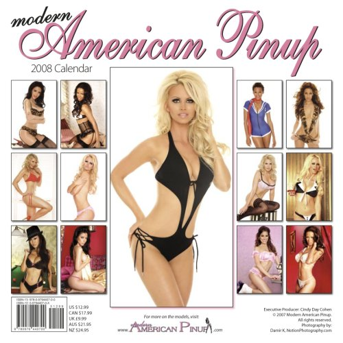 Sexy Modern American Pinup 2008 Calendar [WALL CALENDAR] (Calendar)