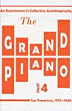 The Grand Piano: Part 4 (0979019834) by Silliman, Ron
