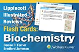 img - for Lippincott Illustrated Reviews Flash Cards: Biochemistry (Lippincott Illustrated Reviews Series) book / textbook / text book