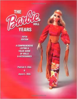 The Barbie Doll Years (Barbie Doll Years: Comprehensive ...