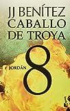 img - for Caballo de Troya 8. Jord n (NE) (Spanish Edition) book / textbook / text book