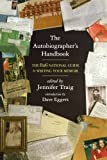img - for The Autobiographer's Handbook: The 826 National Guide to Writing Your Memoir book / textbook / text book