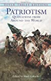Patriotism: Quotations from Around the World (Dover Thrift Editions)