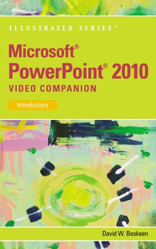 Microsoft Powerpoint 2010 Video Companion: Introductory (Illustrated)