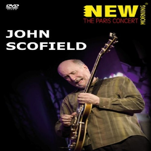 John Scofield: New Morning: The Paris Concert [DVD] [2010]