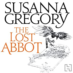 The Lost Abbot: The Nineteenth Chronicle of Matthew Bartholomew | [Susanna Gregory]