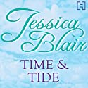 Time & Tide Audiobook by Jessica Blair Narrated by Maggie Mash