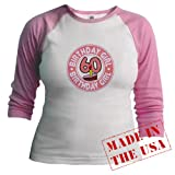 Birthday Girl 60 Jr. raglan Jr. Raglan by CafePress