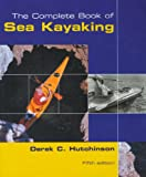 The Complete Book of Sea Kayaking, 5th (How to Paddle Series)