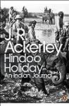 Hindoo Holiday: An Indian Journal (Pe...
