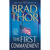 The First Commandment: A Thrillerby Brad Thor
