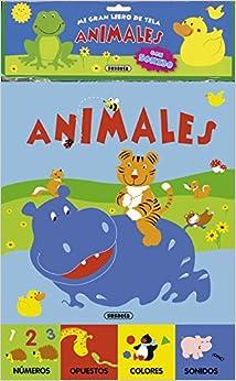 Animales / Animals (Mi Gran Libro De Tela / the Great Book of Fabric