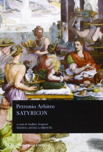Satyricon. Testo latino a fronte