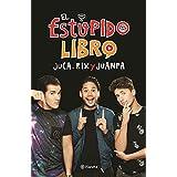 El estúpido libro (Spanish Edition)