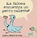 ¡La Paloma encuentra un perro caliente! (Spanish Edition)