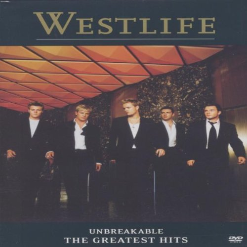 Westlife - Unbreakable: The Greatest Hits, Vol. 1 - Zortam Music